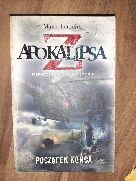 Apokalipsa Z początek końca. Manel Loureiro