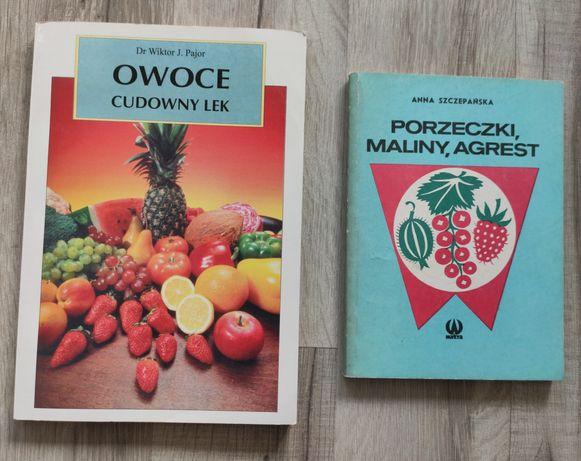 Owoce cudowny lek Pajor i porzeczki, maliny agrest Szczepańska