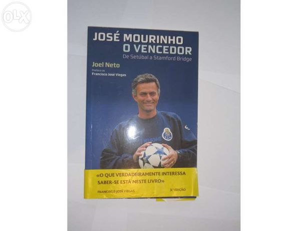 Jose Mourinho - O Vencedor