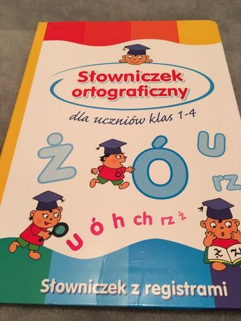 Słowniczek ortograficzny klasy 1-4
