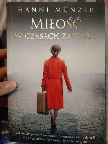 Milosc w czasach zaglady Hanni Munzer książka