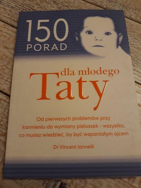 150 porad dla młodego taty. Dr. Vincent Ianelli