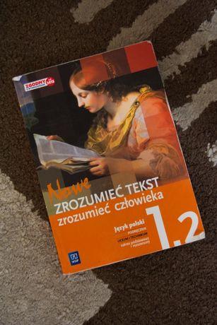 Nowe Zrozumieć Tekst Zrozumieć Człowieka 1.2 - podręcznik