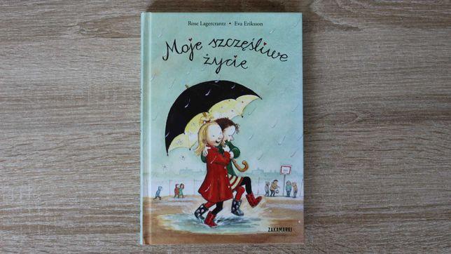 Moje szczęśliwe życie, Rose Lagercrantz, Eva Eriks