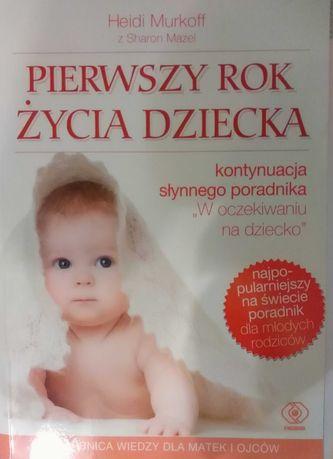 Książka Pierwszy rok życia dziecka H. Murkoff