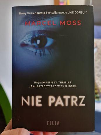 """Marcel Moss """"Nie patrz"""""""