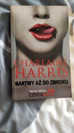 Martwy aż do zmroku Charlaine Harris