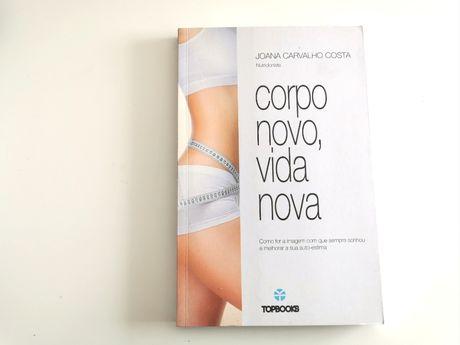"""""""Corpo Novo, Vida Nova"""" - Como ter a imagem que sempre sonhou (NOVO)"""