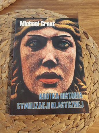 Michael Grant krótka historia cywilizacji klasycznej