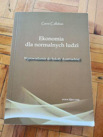 Gane Callahan - Ekonomia dla normalnych ludzi