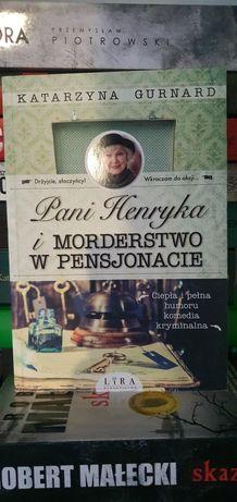 Pani Henryka i morderstwo w pensjonacie- Katarzyna Gurnard