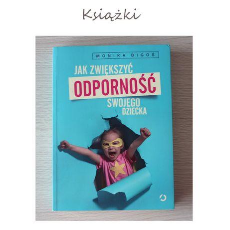 Jak zwiększyć odporność swojego dziecka Monika Bigoś, książka