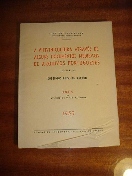 A Vitivinicultura Instituto do Vinho do Porto 1953 José De Lencastre