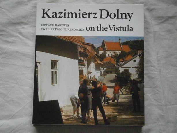Kazimierz Dolny on the Vistula po angielsku album po Kazimierzu Dolnym