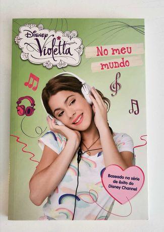 Livro Violetta - No Meu Mundo (NOVO C/ OFERTA DE AUTOCOLANTES)