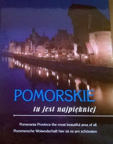 Pomorskie - tu jest najpiękniej - po polsku, angielsku i niemiecku