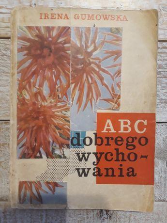 ABC dobrego wychowania. Irena Gumowska 1962