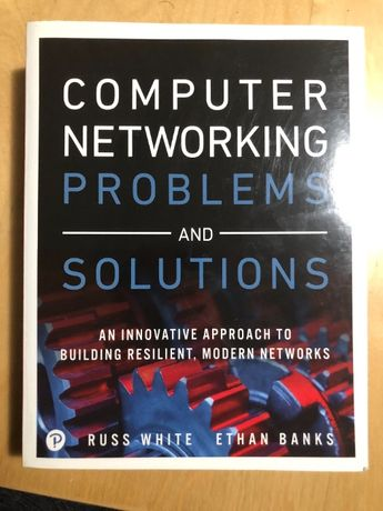 Ethen Banks, Russ White Computer Networking Problems and Solutions