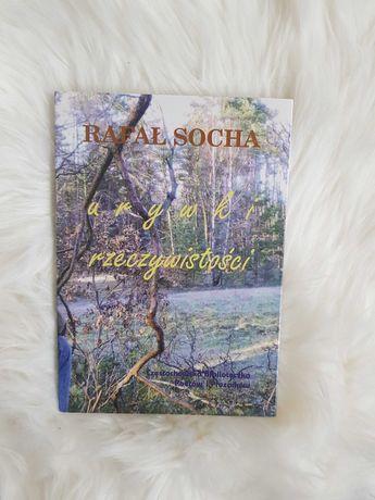 Rafał Socha Urywki rzeczywistości książka