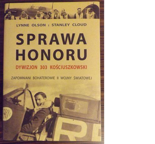 Sprawa honoru. Dywizjon 303 Kościuszkowski.