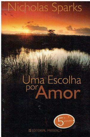2547 Uma Escolha por Amor de Nicholas Sparks