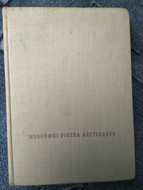 Wędrówki Piotra Arcyłgarza antyk Jan Drda 1963