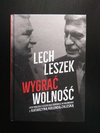 Lech, Leszek. Wygrać wolność - Kolenda-Zaleska