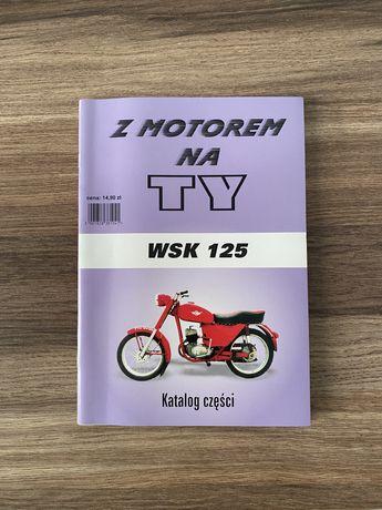 NOWA książka serwisowa WSK 125