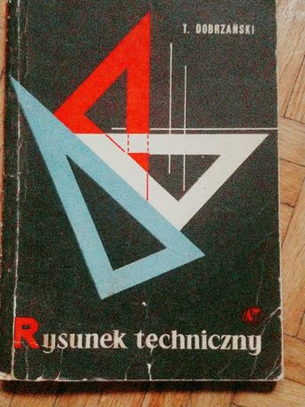 """Tadeusz Dobrzański """"Rysunek techniczny"""""""