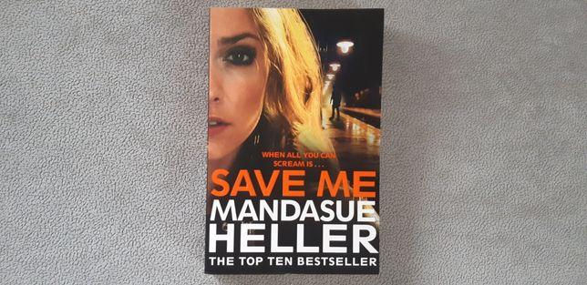 Mandasue Heller - Save Me książka PO ANGIELSKU angielski