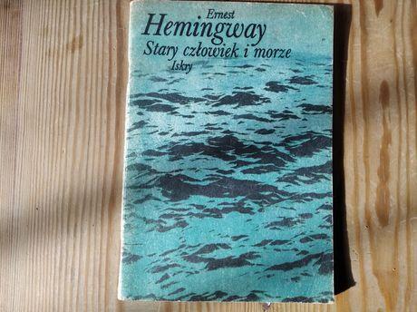 Ernest Hemingway Stary Człowiek i Morze