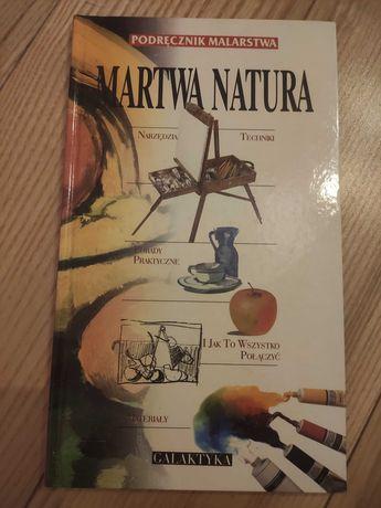 Podręcznik malarstwa Martwa natura, Maria Mach, 1997