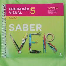Livro de Educação Visual- SABER VER - 5 e 6º Ano