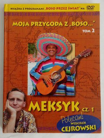 Wojciech Cejrowski - Meksyk cz. 1