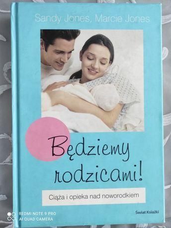 """Książka """"Będziemy rodzicami"""""""