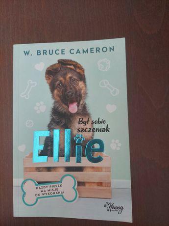Był sobie szczeniak Ellis W. BRUCE CAMERON