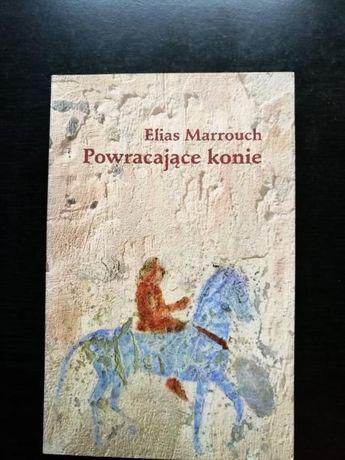 """'Powracające konie""""Elias Marrouch"""