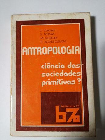 Antropologia. Ciência das Sociedades Primitivas?