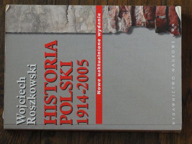 Historia Polski, xx wiek, Wojciech Roszkowski