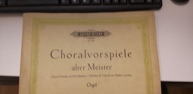 Choralvorspiele alter Meister - Preludia chorałowe dawnych mistrzów.