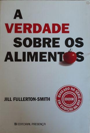 """Livro """"A Verdade Sobre os Alimentos"""""""