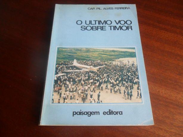 """""""Último Voo Sobre Timor"""" de Cap. Piloto Alves Ferreira 1ª Edição s/d"""
