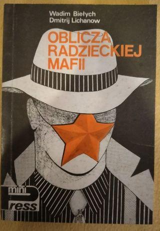 Oblicza radzieckiej mafii - Wadim Biełych, Dmitryj Lichanow