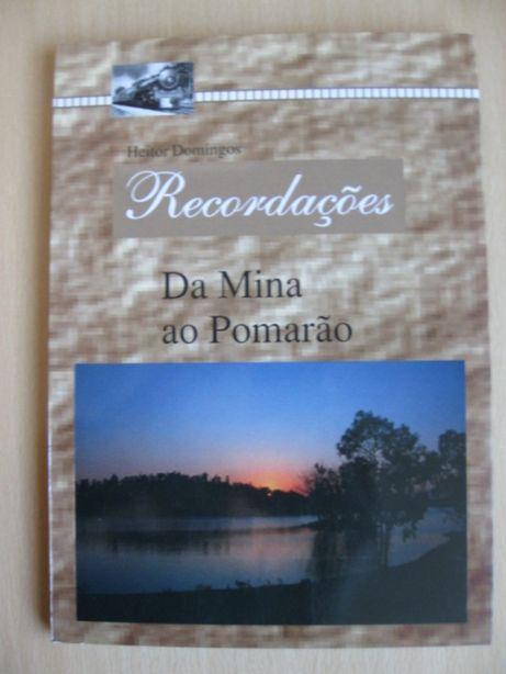 Recordações da Mina ao Pomarão de Heitor Domingos