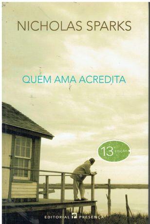 2547 - Quem Ama Acredita de Nicholas Sparks
