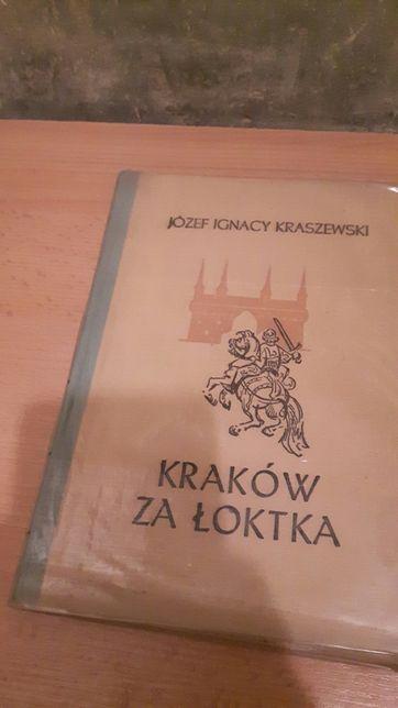Józef Ignacy Kraszewski Kraków za Łokta