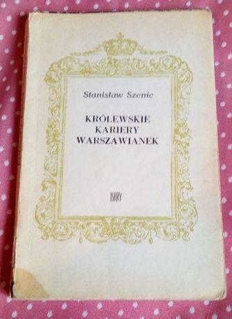 Królewskie kariery warszawianek - Stanisław Szenic