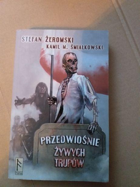 Stefan Żeromski Kamil Śmiałkowski Przedwiośnie Żywych Trupów
