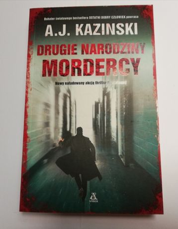 A.J. Kazinski - Drugie narodziny mordercy [kryminał]