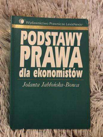 Podstawy prawa dla ekonomistów Jolanta Jabłońska-Bonca